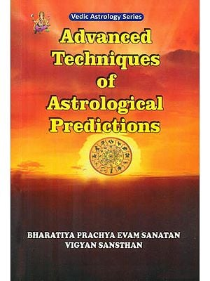 Advanced Techniques of Astrological Predictions