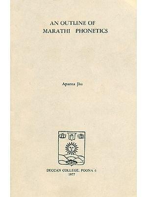 An Outline of Marathi Phonetics