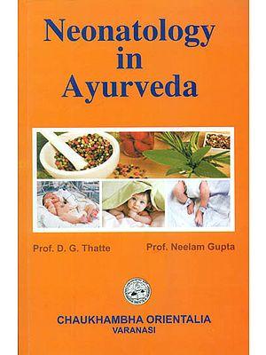 Neonatology in Ayurveda