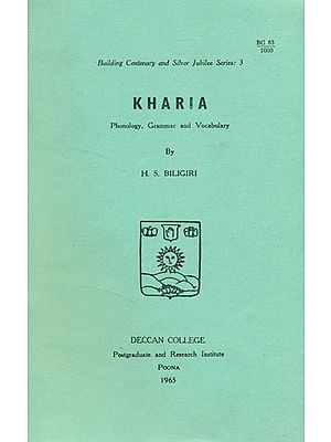 Kharia: Phonology, Grammar and Vocabulary (An Old and Rare Book)
