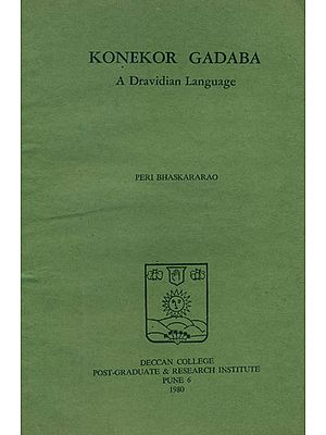 Konekor Gadaba: A Dravidian Language (An Old and Rare Book)