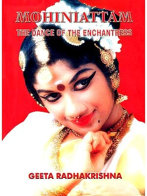Mohiniattam: The Dance of The Enchantress