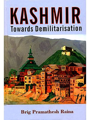 Kashmir (Towards Demilitarisation)