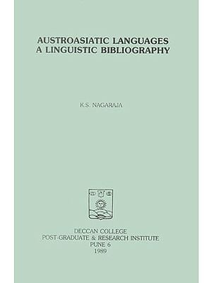 Austroasiatic Languages a Linguistic Bibliography (An Old and Rare Book)