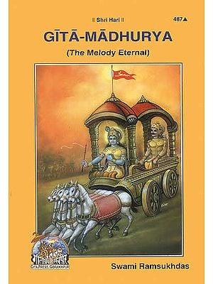 Gita-Madhurya (The Melody Eternal)