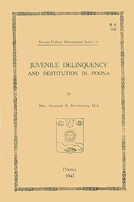 Juvenile Delinquency and Destitution in Poona