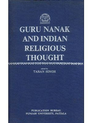 Guru Nanak and Indian Religious Thought