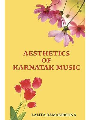 Aesthetics of Karnatak Music