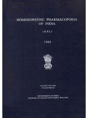 Homoeopathic Pharmacopoeia of India  - An Old and Rare Book (Second Volume)