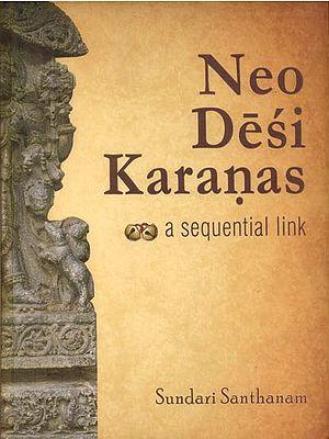 Neo Desi Karanas (A Sequential Link)