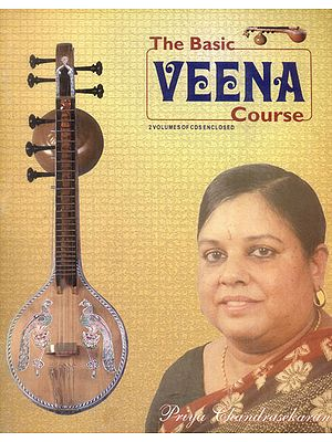 The Basic Veena Course with Notation (Two Volumes of CDs Enclosed)