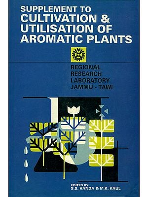 Supplement to Cultivation and Utilisation of Aromatic Plants