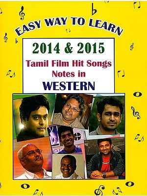 2014 & 2015 Tamil Film Hit Songs Notes in Western (Easy Way to Learn with Notation)