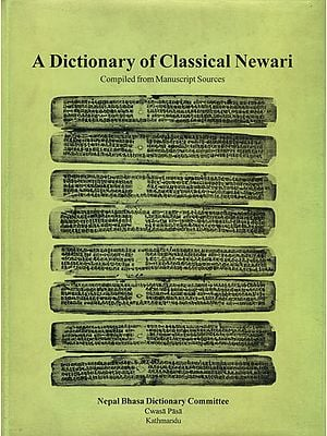 A Dictionary of Classical Newari (Compiled from Manuscript Sources)