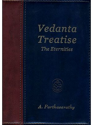 Vedanta Treatise (The Eternities)