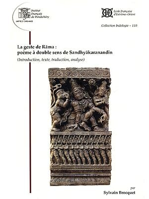 La Geste De Rama: Poeme a Double Sens de Sandhyakaranandin
