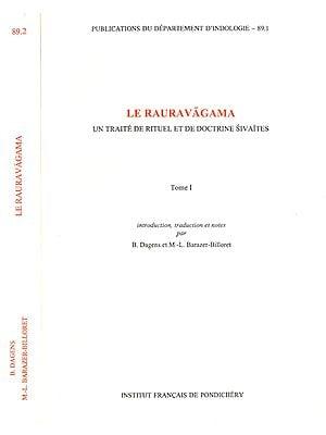 Le Rauravagama: Un Traite De Rituel Et De Doctrine Sivaites (Set of Two Volumes)