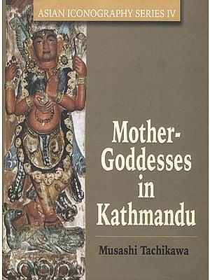 Mother Goddesses in Kathmandu