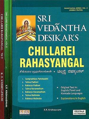 Sri Vedantha Desikar's: Chillarei Rahasyangal (Set of 3 Volumes)