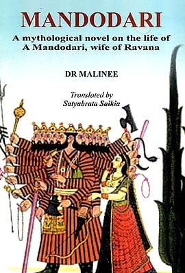 Mandodari (A Mythological Novel on the Life of Mandodari, Wife of Ravana)