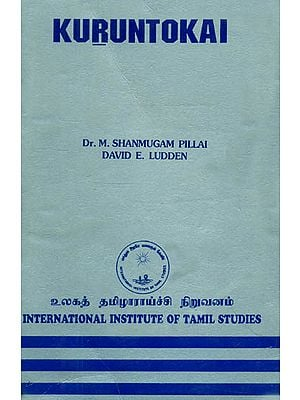 Kuruntokai: An Anthology of Classical Tamil Love Poetry (An Old and Rare Book)