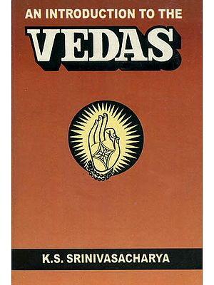 An Introduction to The Vedas
