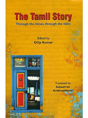 The Tamil Story (Through the Times, Through the Tides)