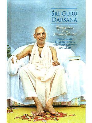Sri Guru Darsana (Revelation of The Divine Master)