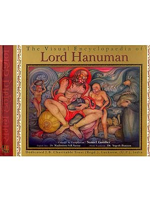 The Visual Encyclopaedia of Lord Hanuman