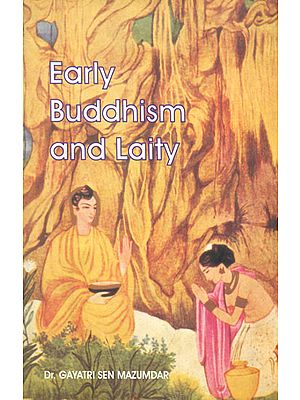 Early Buddhism and Laity