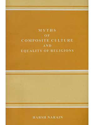 Myths of Composite Culture and Equality of Religions