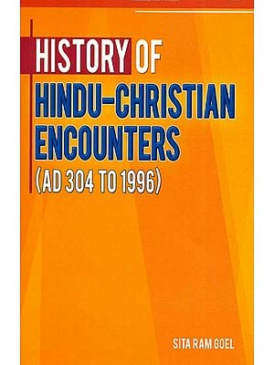 History of Hindu-Christian Encounters (AD 304 to 1996)