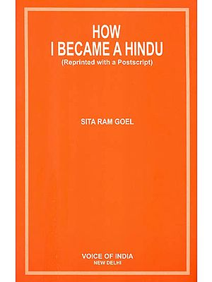 How I Became a Hindu (Reprinted with a Postscript)