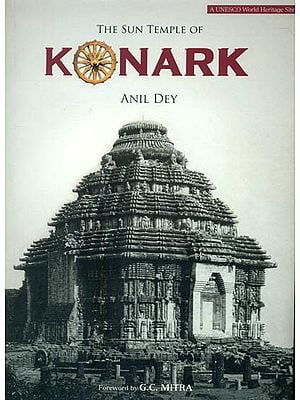 The Sun Temple of Konark