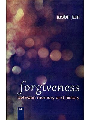 Forgiveness Between Memory and History