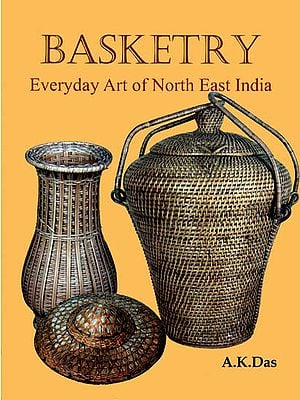 Basketry (Everyday Art of North East India)