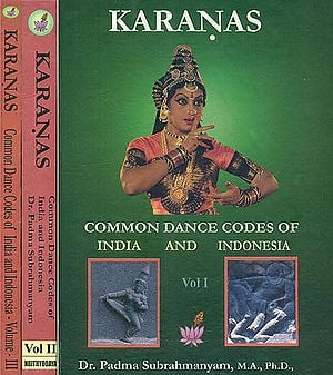 Karanas: Common Dance Codes of India and Indonesia (Set of Three Volumes)