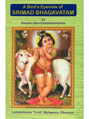 A Bird's Eyeview of Srimad Bhagavatam