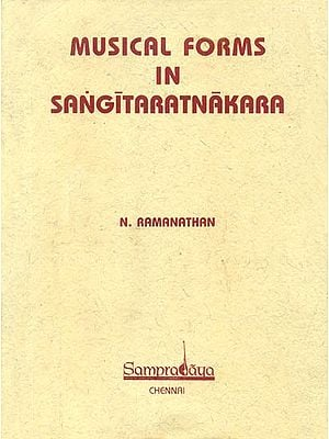 Musical Forms in Sangita Ratnakara