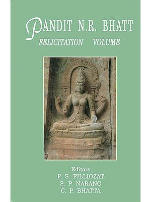 Pandit N. R. Bhatt: Felicitation Volume (An Old and Rare Book)