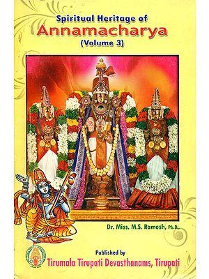 Spiritual Heritage of Annamacharya (Volume III)