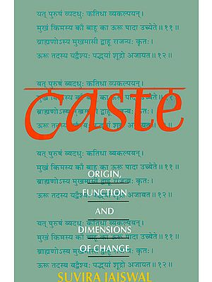 Caste (Origin, Function and Dimensions of Change)
