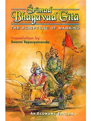 Srimad Bhagavad Gita (The Scripture of Mankind)