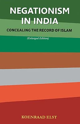 Negationism in India (Concealing The Record of Islam)
