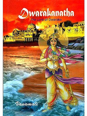 Dwarakanatha (The Lord of Dwaraka)