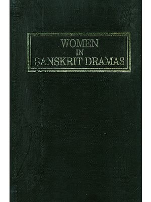 Women in Sanskrit Dramas