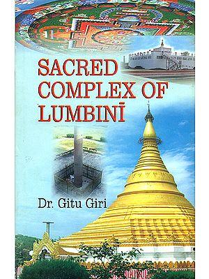 Sacred Complex of Lumbini