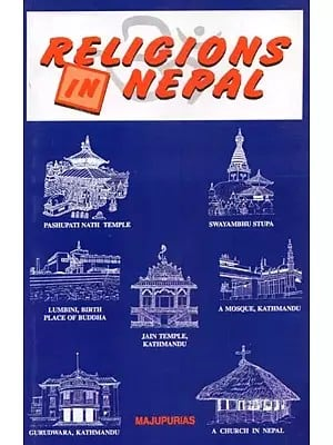 Religions in Nepal (With Reference to Religions of Tibet and India)