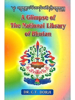 A Glimpse of The National Library of Bhutan