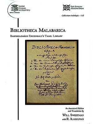 Bibliotheca Malabarica (Bartholomaus Ziegenbalg's Tamil Library)